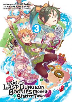 Suppose a Kid from the Last Dungeon Boonies Moved manga 3