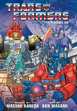 Transformers: The Manga Vol 2
