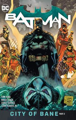 Batman Vol 13: City of Bane Part 2