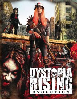 Dystopia Rising: Evolution