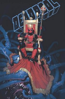 King Deadpool Vol 1: Hail to the King