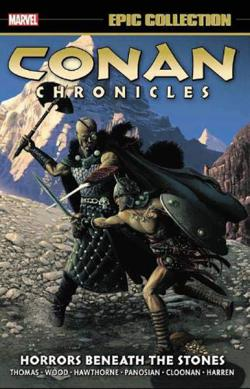 Conan Chronicles Epic Collection Vol 5: Horrors Beneath the Stones