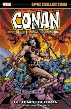 Conan the Barbarian: The Coming of Conan