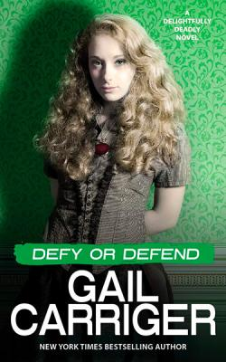 Defy or Defend: A Delightfully Deadly Novel