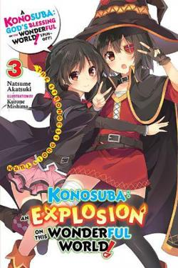 Konosuba: An Explosion on This Wonderful World Light Novel 3