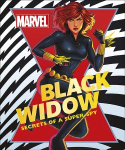 Black Widow: Secrets of a Super Spy