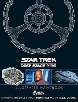 Deep Space 9 & The U.S.S Defiant Illustrated Handbook