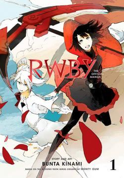 RWBY: The Offical Manga Vol 1: Beacon Arc