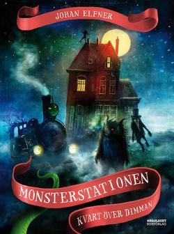 Monsterstationen - kvart över dimman