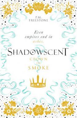 Shadowscent: Crown of Smoke