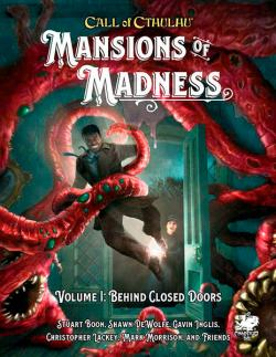 Mansions of Madness Vol. 1 Behind Closed Doors
