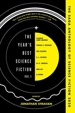 The Year's Best Science Fiction Vol. 1: Saga Anthology of SF 2020