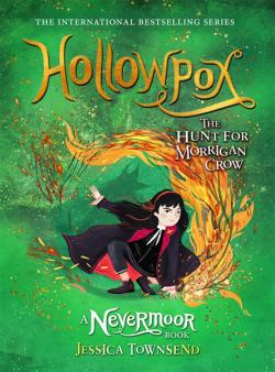 Hollowpox: The Hunt for Morrigan Crow