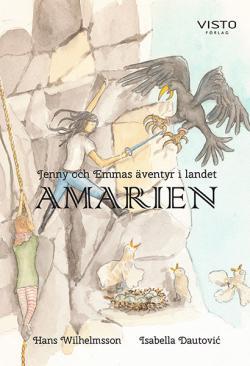 Jenny och Emmas äventyr i landet Amarien