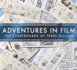 Adventures in Film: The Storyboards of Terry Gilliam