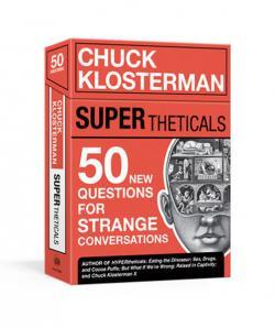 SUPERtheticals: 50 New HYPERthetical Questions