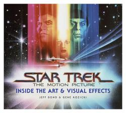 Star Trek: The Motion Picture - Inside the Art and Visual Effects