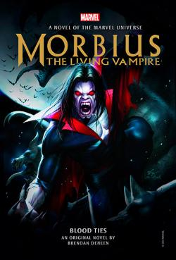 Morbius: Blood Ties (Marvel Novels)