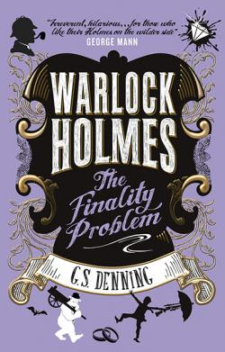 Warlock Holmes: The Finality Problem