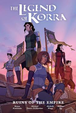 The Legend of Korra: Ruins of Empire Library Edition