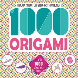 1000 origami: tydliga steg-för-steg-instruktioner