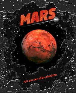 Mars: allt om den röda planeten