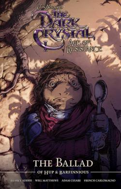 The Dark Crystal Age of Resistance: The Ballad of Hup & Barfinnious
