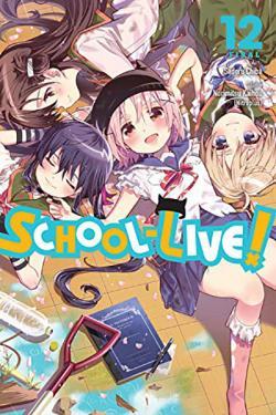 School-Live Vol 12