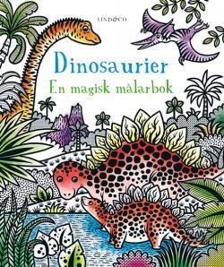 Dinosaurier - en magisk målarbok