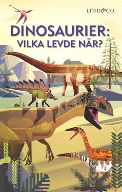 Dinosaurier - vilka levde när?