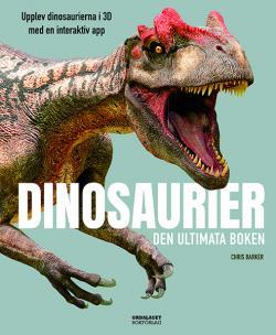 Dinosaurier - den ultimata boken