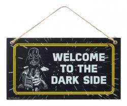 Wooden Door Hanger Welcome To The Dark Side