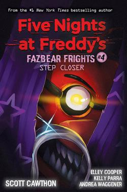 Five Nights at Freddy's: Step Closer
