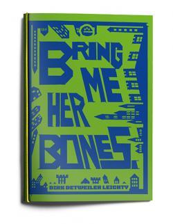 Bring Me Her Bones