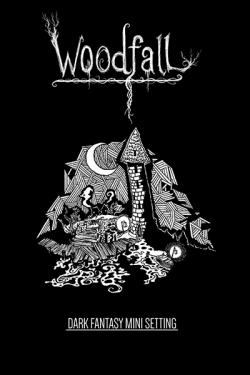 Woodfall - A Mini Hexcrawl Setting