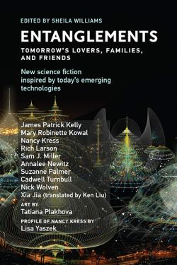 Entanglements: Tomorrow's Lovers, Families, and Friends