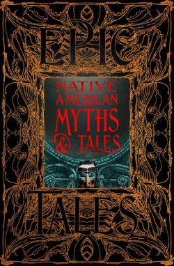 Native American Myths & Tales
