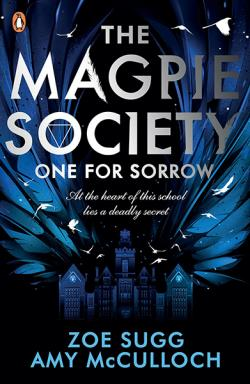 Magpie Society: One for Sorrow