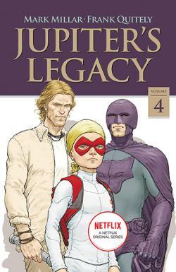 Jupiter's Legacy Vol 4