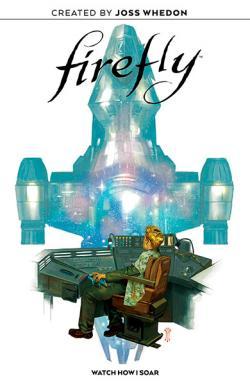 Firefly: Watch How I Soar