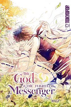 The God and the Flightless Messenger Vol 1