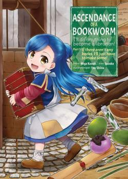 Ascendance of a Bookworm Part 1 Vol 1