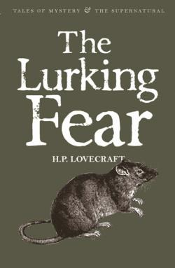 The Lurking Fear: Collected Short Stories Volume IV