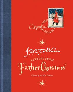 Father Christmas Letters: Centenary edition
