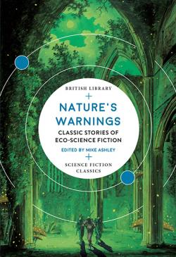 Nature's Warnings: Classic Stories of Eco-Science Fiction