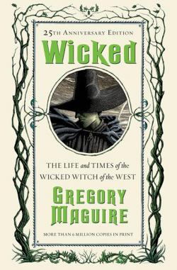 Wicked: 25th Anniversary Edition