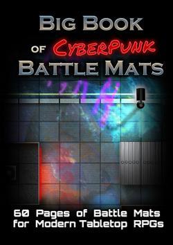Battle Mats: Big Book of CyberPunk Battle Mats