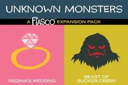 Fiasco (Revised) RPG - Unknown Monsters Expansion Pack