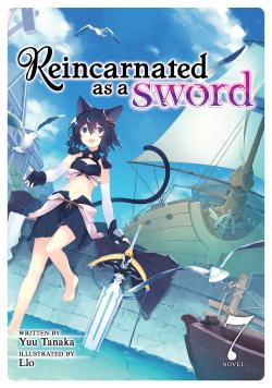 Reincarnated as a Sword Light Novel Vol 7