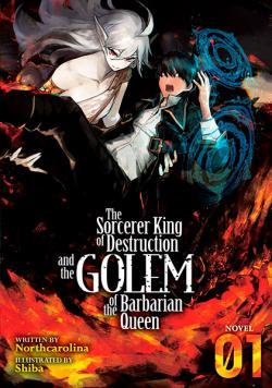 Sorcerer King of Destruction & Golem of the Barbarian Queen Vol 1